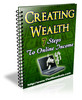 Thumbnail Creating Wealth 7 Steps To An Online Income